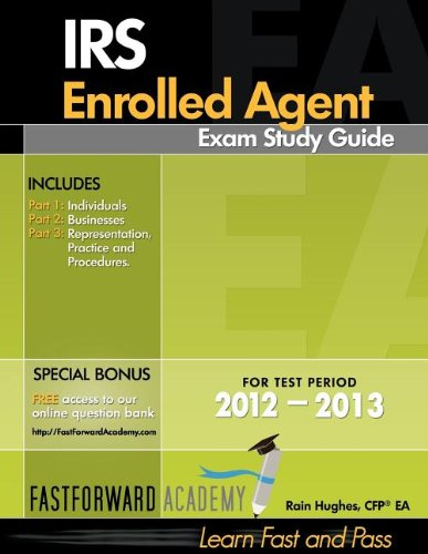 IRS Enrolled Agent Exam Study Guide 2012-2013