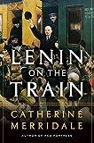 Lenin on the Train - ebook - 51QxEBlUelL. SL160