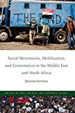 Social Movements, Mobilization, and Contestation in the Middle East and North Africa: Second Edition (Stanford Studies in Middle Eastern and Islamic Societies and Cultures)