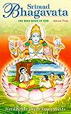 Srimad Bhagavata Volume – 3