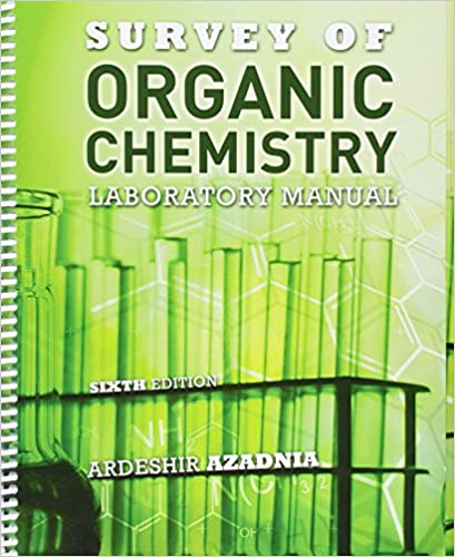 Survey of organic chemistry laboratory manual azadnia ardeshir survey of organic chemistry laboratory manual 6th edition fandeluxe Choice Image