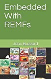 Embedded With REMFs