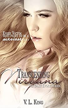 Transcending Nirvana (The Dark Evoke Series Book 3) by [King, V. L.]
