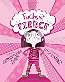 img - for Fuchsia Fierce book / textbook / text book