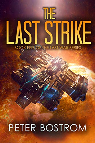 (The Last Strike: Book 5 of The Last War Series)