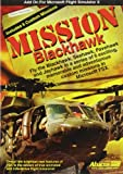 Mission: Blackhawk (Add On for Microsoft Flight Simulator X)