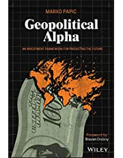 Geopolitical Alpha: An Investment Framework for Predicting the Future