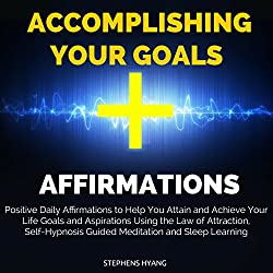 Accomplishing Your Goals Affirmations
