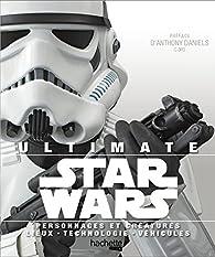 Ultimate Star Wars par Daniel Wallace