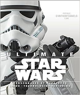 Ultimate Star Wars Patricia Barr Adam Bray Daniel Wallace