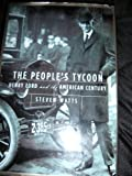 img - for Peoples Tycoon Henry Ford & the American book / textbook / text book