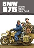 BMW R75: Escaping from the Falaise Pocket