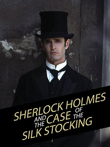 Sherlock Holmes and the Specimen of the Silk Stocking