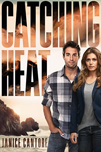 Catching Heat (Cold Case Justice Book 3) by [Cantore, Janice]