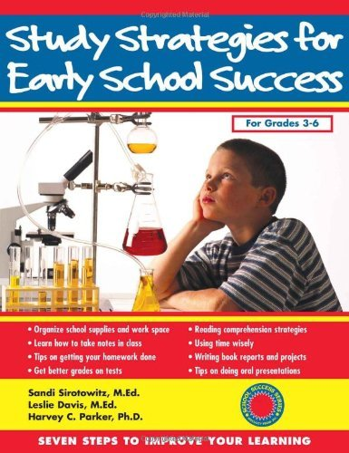 Study Strategies for Early School Success: Seven Steps to Improve Your Learning (Seven Steps Family Guides) by Sandi Sirotowitz MEd (2003-04-01)