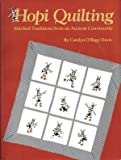 Hopi Quilting: Stitched Traditions from an Ancient Community
