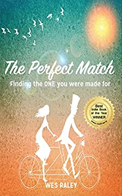 The Perfect Match: Finding the ONE you were made for