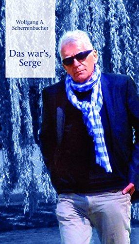 Das war's Serge