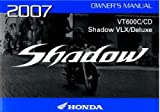 31MFH612 2007 Honda VT600 Shadow VLX Deluxe Motorcycle Owners Manual