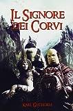 Il Signore Dei Corvi, Karl Guthorm, 1480059307