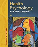Health Psychology : A Cultural Approach, Gurung, Regan A. R., 1285062116