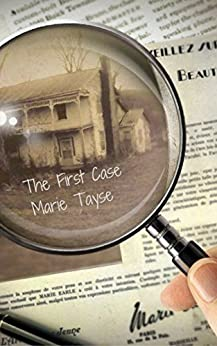 The First Case (Colt Investigations Book 1) by [Tayse, Marie ]