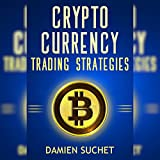 Cryptocurrency Trading Strategies: Navigate Your
