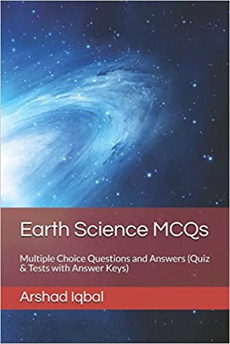 Earth science mcqs multiple choice questions and answers quiz earth science mcqs multiple choice questions and answers quiz tests with answer keys arshad iqbal 9781521130308 amazon books fandeluxe Images