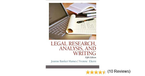 Legal Research Analysis And Writing Th Edition Joanne B Hames