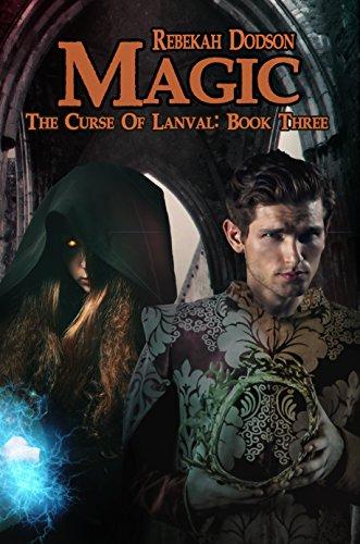 Magic (The Curse of Lanval Book 3) by [Dodson, Rebekah]