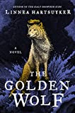 "Linnea Hartsuyker, ""The Golden Wolf"" (Harper, 2019)"