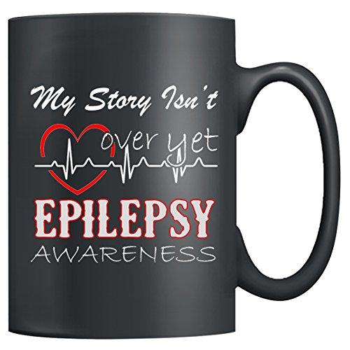 Epilepsy Awareness Mug Ceramic - My Story Isn't Over Yet Epilepsy Awareness Coffe Mug, Tea Cup, Black Mugs 15oz Perfect Gift For ()
