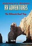 America's Scenic RV Adventures: Baja RV Adventure