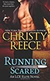 Running Scared: An LCR Elite Novel (Volume 3)