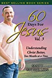 60 Days For Jesus, Volume 3