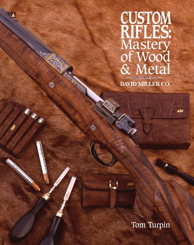 Custom Rifles - Mastery of Wood & Metal: David Miller Co. Custom Firearms