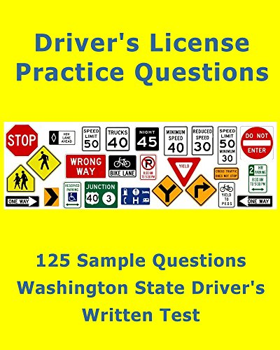 Washington State Driver's License Test - Practice Questions: Quick review for the written test