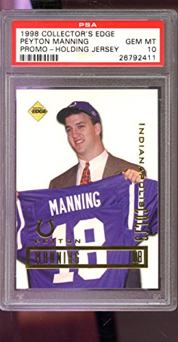 1998 Collector's Edge Peyton Manning Promo Graded ROOKIE Card PSA 10 Collectors - 1998 Peyton Manning Edge