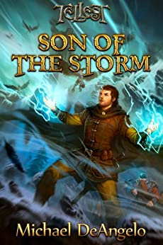 Son of the Storm (Thunderfury Book 1) by [DeAngelo, Michael]