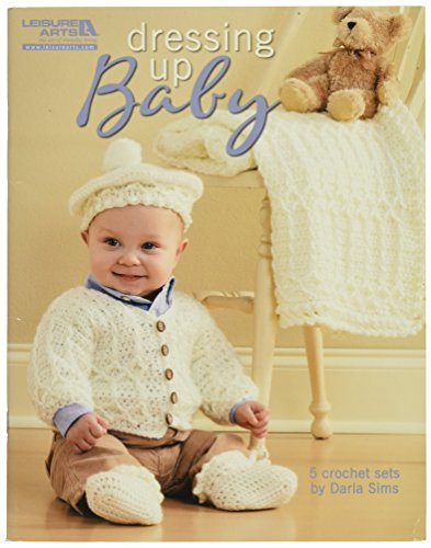 LEISURE ARTS Dressing Up Baby 5 Sets to Crochet Book -
