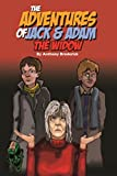 The Adventures of Jack and Adam THE WIDOW
