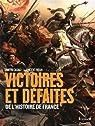 Victoires et défaites de l'Histoire de France par Casali
