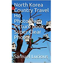 North Korea Country Travel Hd Photograph Picture book Super Clear Photos