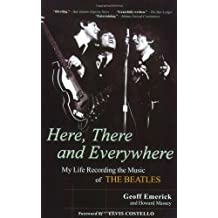 Here There and Everywhere - Recording the Music of the Beatles