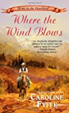 Where the Wind Blows, Caroline Fyffe, 0843962844