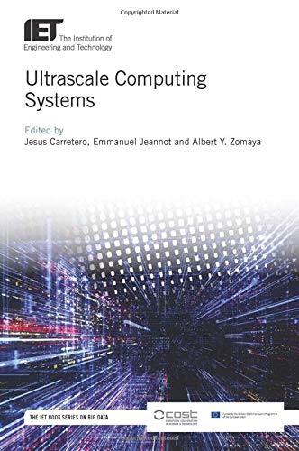 Ultrascale Computing Systems (Computing and Networks)