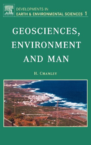 Geosciences, Environment and Man, Volume 1 (Developments in Earth and Environmental Sciences)