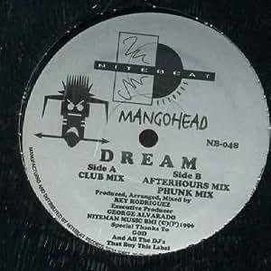 "Dream - Mangohead 12"""