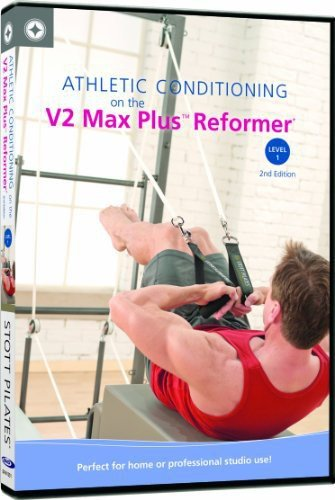 STOTT PILATES Athletic Conditioning on V2 Max Plus Reformer, Level 1, 2nd Edition