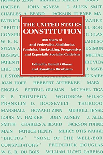 The United States Constitution: Two Hundred Years of Anti-Federalist, Abolitionist, Feminist, Muckraking, Progressive, a